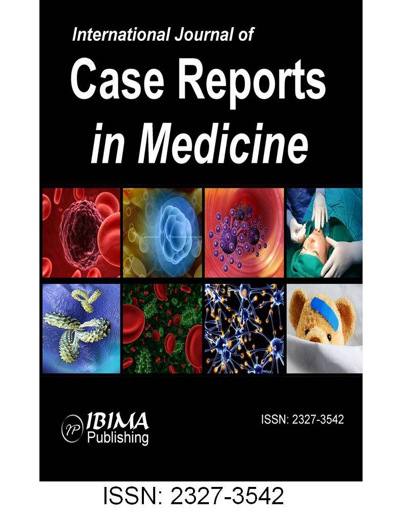 IBIMA Publishing International Journal of Case Reports in Medicine